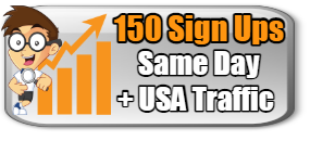 ALL NEW 150 SAME DAY UNIQUE SIGN UPS AND USA TRAFFIC$16.99