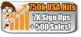 750,000 TARGETED HITS + 7K REAL SIGN UPS AND 500 SALES-$15.99